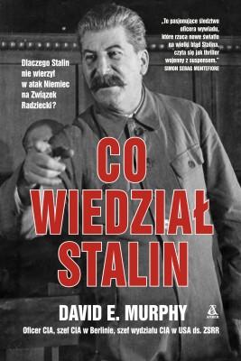 okładka Co wiedział Stalin, Ebook   David E. Murphy, Michał Studniarek