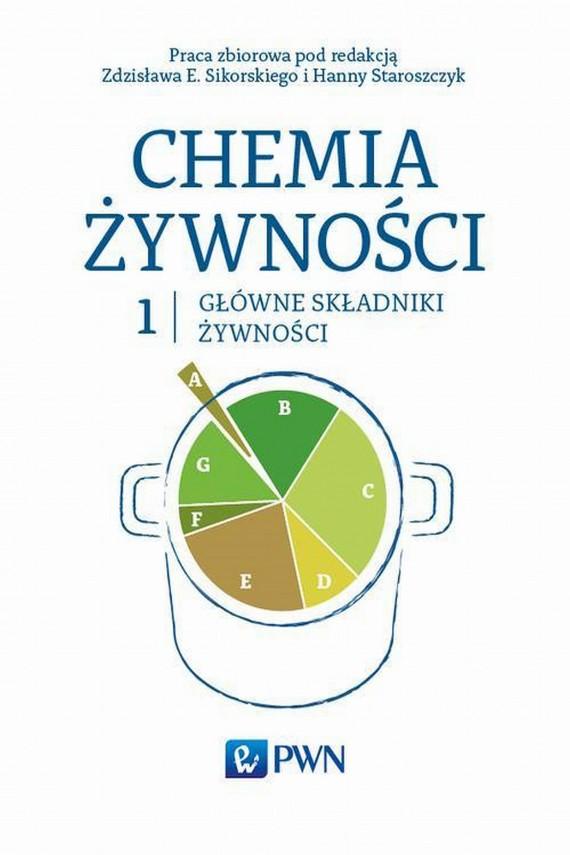 okładka Chemia żywności Tom 1ebook | EPUB, MOBI | Zdzisław  Sikorski, Hanna  Staroszczyk