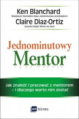 okładka Jednominutowy Mentor, Ebook | Ken Blanchard, Claire Diaz-Ortiz