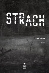 okładka Strach, Ebook | Jozef Karika, Joanna Betlej