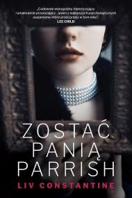 okładka Zostać panią Parrish. Ebook   EPUB,MOBI   Liv Constantine