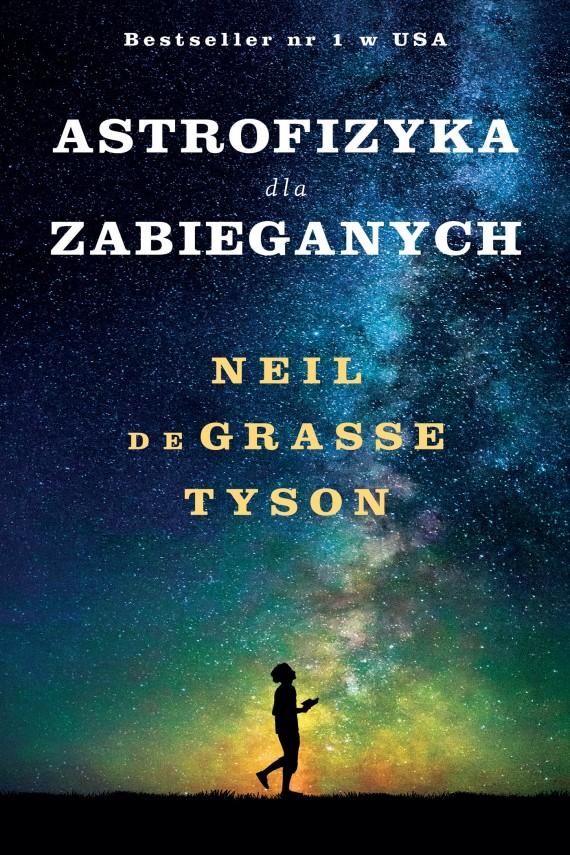 okładka Astrofizyka dla zabieganych. Ebook | EPUB, MOBI | Jeremi K. Ochab, Neil deGrasse Tyson