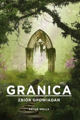 okładka Granica. Zbiór opowiadań, Ebook | Artur  Wells