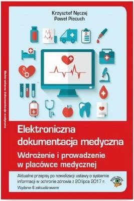 okładka Elektroniczna dokumentacja medyczna, Ebook | Paweł  Piecuch, Krzysztof  Nyczaj