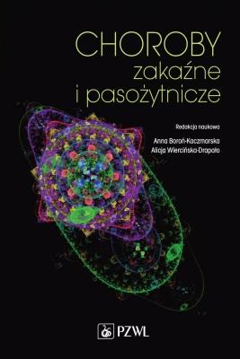 okładka Choroby zakaźne i pasożytnicze, Ebook | Anna  Boroń-Kaczmarska