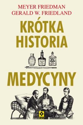 okładka Krótka historia medycyny, Ebook | Meyer Friedman