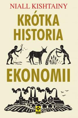 okładka Krótka historia ekonomii, Ebook | Niall Kishtainy