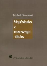 okładka Magdalenka z razowego chleba, Ebook   Michał Głowiński