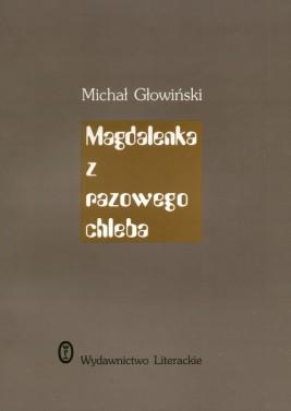 okładka Magdalenka z razowego chleba, Ebook | Michał Głowiński