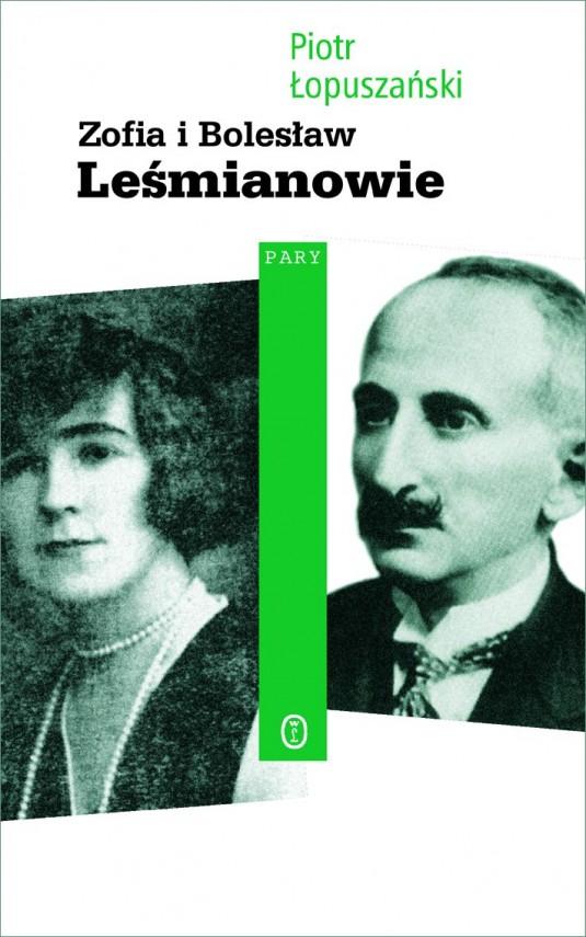 okładka Zofia i Bolesław Leśmianowieebook   EPUB, MOBI   Piotr Łopuszański