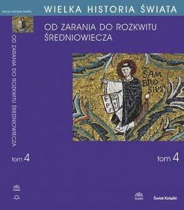 okładka WIELKA HISTORIA ŚWIATA tom IV Kształtowanie średniowiecza, Ebook | Maciej  Salomon, Adam  Bieniek