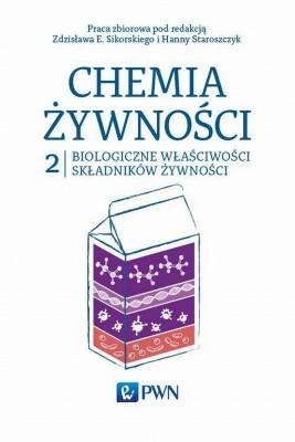 okładka Chemia żywności Tom 2, Ebook | Zdzisław  Sikorski, Hanna  Staroszczyk