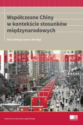 okładka Współczesne Chiny w kontekście stosunków międzynarodowych, Ebook | Joanna  Wardęga
