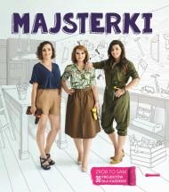 okładka Majsterki, Ebook | Sylwia Czubkowska, Alicja Rzeczkowska, Barbara Sowa