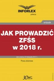 okładka Jak prowadzić ZFŚS w 2018 r.. Ebook | PDF | Praca zbiorowa