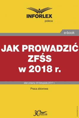 okładka Jak prowadzić ZFŚS w 2018 r., Ebook   Praca zbiorowa
