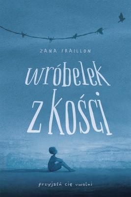 okładka Wróbelek z kości, Ebook | Zana Fraillon, Paweł Łopatka
