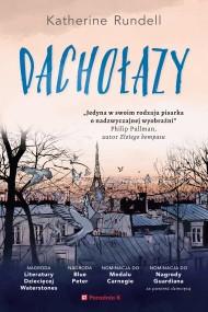 okładka Dachołazy. Ebook   EPUB,MOBI   Tomasz Bieroń, Katherine  Rundell