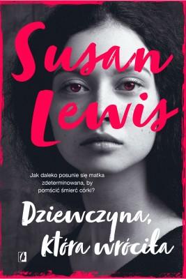 okładka Dziewczyna, która wróciła, Ebook | Susan Lewis