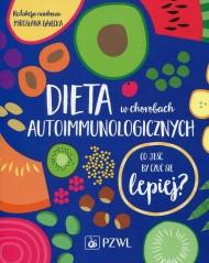 okładka Dieta w chorobach autoimmunologicznych. Ebook | papier | Mirosława  Gałęcka