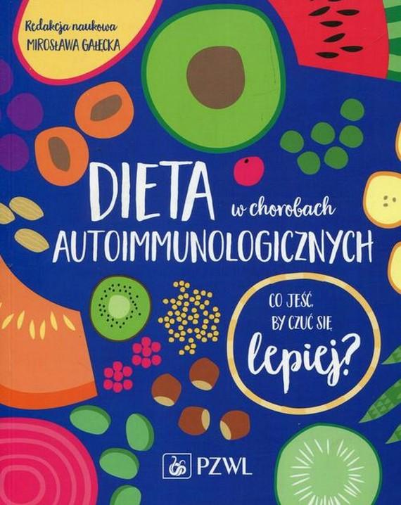 okładka Dieta w chorobach autoimmunologicznychebook | EPUB, MOBI | Mirosława  Gałęcka