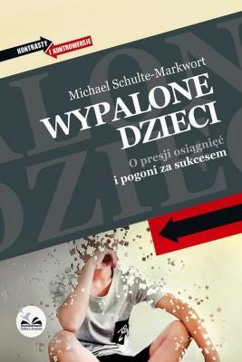 okładka Wypalone dzieci, Ebook | Michael  Schulte-Markwort