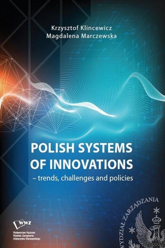 okładka Polish systems of innovations – trends, challenges and policiesebook | PDF | Krzysztof  Klincewicz, Magdalena  Marczewska