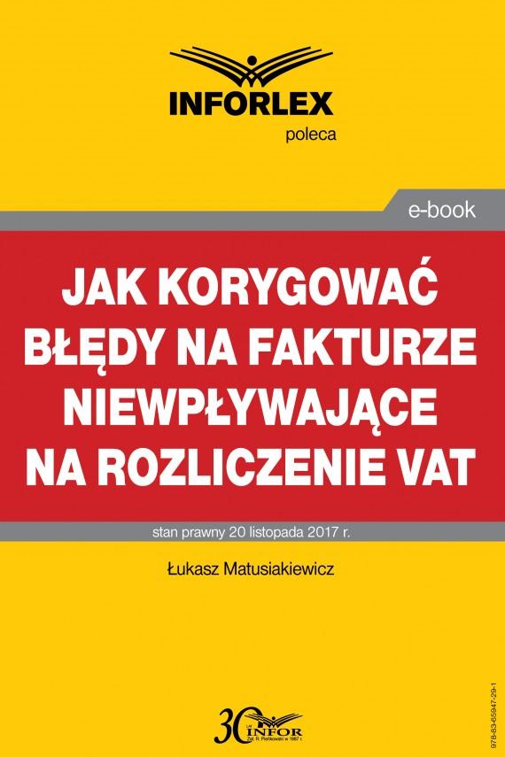 okładka Jak korygować błędy na fakturze niewpływające na rozliczenie VATebook | PDF | Łukasz Matusiakiewicz