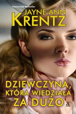 okładka Dziewczyna, która wiedziała za dużo, Ebook | Jayne Ann Krentz