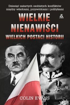 okładka Wielkie nienawiści wielkich postaci historii, Ebook | Aleksandra Januszewska, Colin Evans
