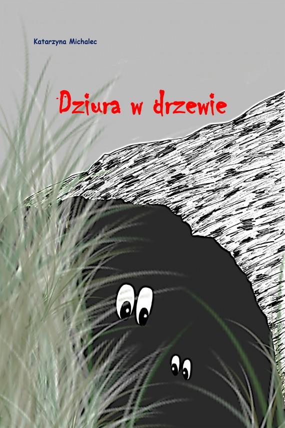 okładka Dziura w drzewieebook   EPUB, MOBI   Katarzyna Michalec