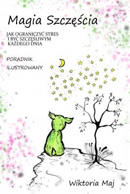 okładka Magia szczęścia, Ebook | Wiktoria Maj