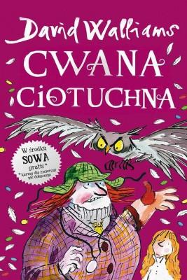 okładka Cwana ciotuchna, Ebook | David  Walliams