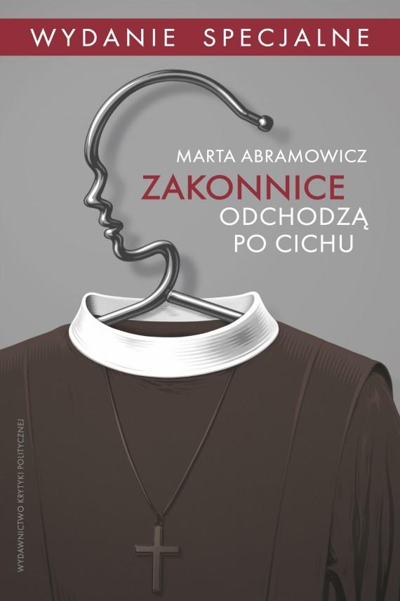 okładka Zakonnice odchodzą po cichu. Ebook | EPUB, MOBI | Marta Abramowicz