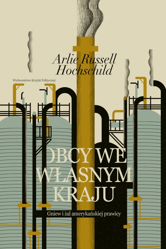 okładka Obcy we własnym krajuebook | EPUB, MOBI | Arlie Russell  Hochschild