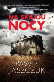okładka Na skraju nocy. Ebook | EPUB,MOBI | Paweł Jaszczuk