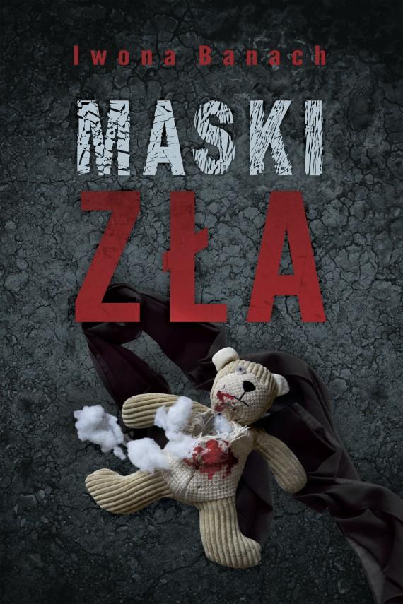 okładka Maski złaebook | EPUB, MOBI | Iwona Banach