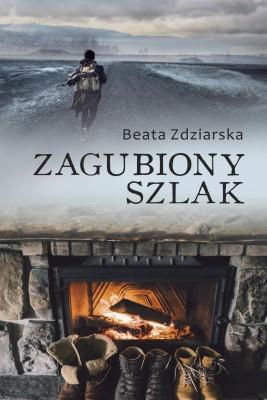 okładka Zagubiony szlak, Ebook   Beata Zdziarska