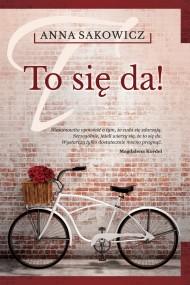 okładka To się da!. Ebook | Anna Sakowicz