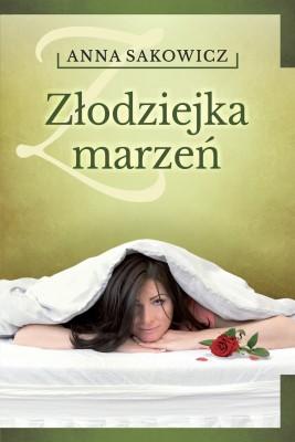 okładka Złodziejka marzeń, Ebook | Anna Sakowicz