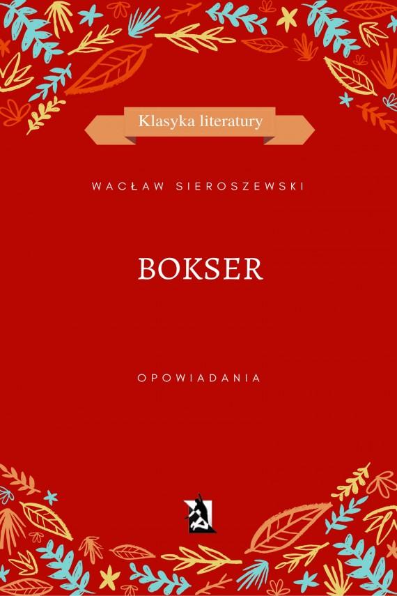 okładka Bokser. Ebook | EPUB, MOBI | Wacław Sieroszewski
