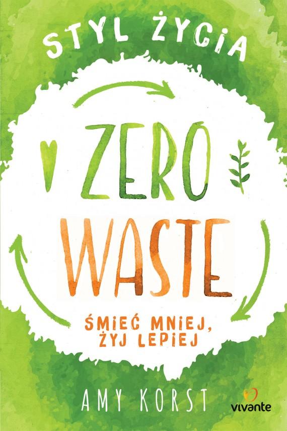 okładka Styl życia Zero Wasteebook   EPUB, MOBI   Amy Korst