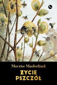 okładka Życie pszczół, Ebook | Franciszek Mirandola, Maurice Maeterlinck