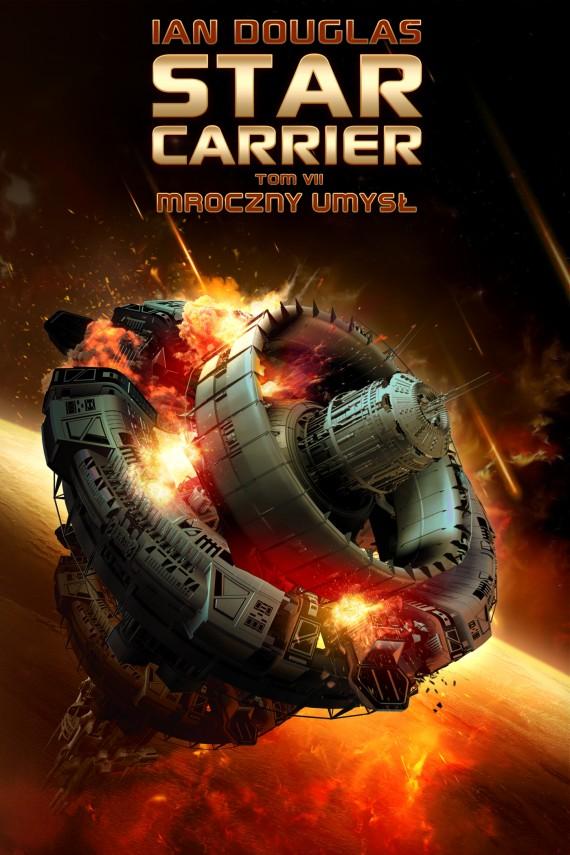 okładka Star Carrier. Tom 7. Mroczny umysł. Ebook | EPUB, MOBI | Ian Douglas