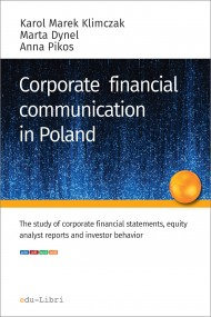 okładka Corporate financial communication in Poland. Ebook | papier | Karol M.  Klimczak, Marta Dynel, Anna Pikos