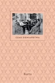 okładka Czas ziemiaństwa. Ebook | EPUB,MOBI | Anna Richter