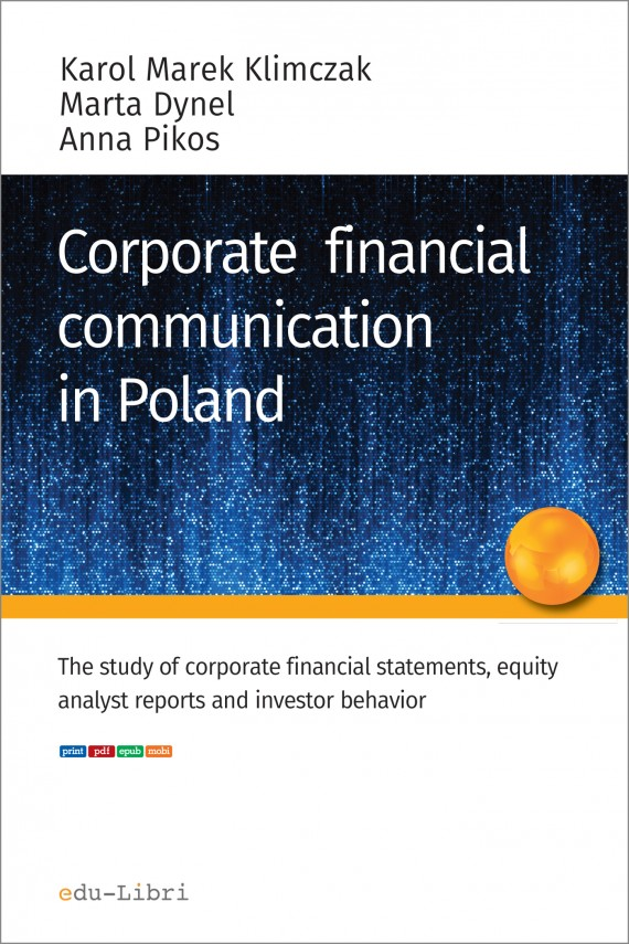 okładka Corporate financial communication in Poland. Ebook   EPUB, MOBI   Karol M.  Klimczak, Marta Dynel, Anna Pikos
