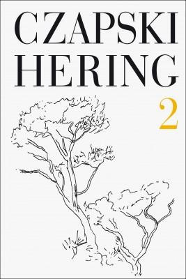 okładka Czapski, Hering. T. 2, Ebook | Józef Czapski, Ludwik Hering