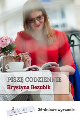 okładka Piszę codziennie, Ebook   Krystyna Bezubik