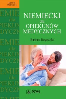 okładka Niemiecki dla opiekunów medycznych, Ebook | Barbara  Rogowska